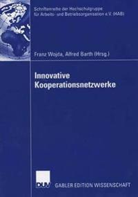 Innovative Kooperationsnetzwerke