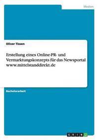 Erstellung Eines Online-PR- Und Vermarktungskonzepts Fur Das Newsportal WWW.Mittelstanddirekt.de
