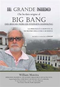 Il Grande Nido Che Ha Dato Origine Al Big Bang Dei Buchi Neri Di Stephen Hawking