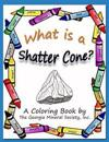 What Is a Shatter Cone?: A Coloring Book by the Georgia Mineral Society, Inc.