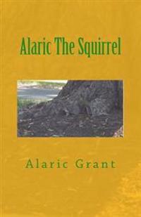 Alaric the Squirrel