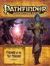 Pathfinder Adventure Path: Mummy's Mask Part 6 - Pyramid of the Sky Pharaoh