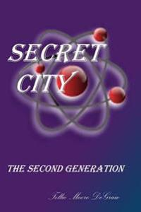 Secret City the Second Generation