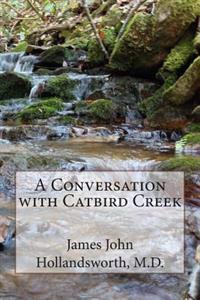 A Conversation with Catbird Creek