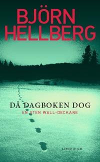 Då dagboken dog - Björn Hellberg pdf epub
