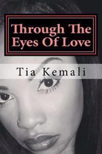Through the Eyes of Love: A Short Story Series