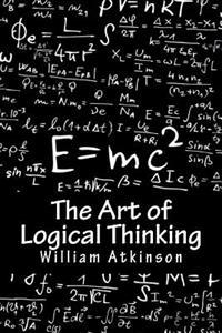 The Art of Logical Thinking: The Laws of Reasoning