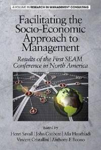Facilitating the Socioeconomic Approach to Management
