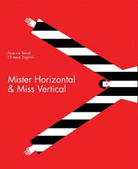 Mister Horizontal & Miss Vertical