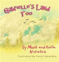 Gabrielle's Land Too