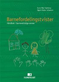 Barnefordelingstvister - Gunn-Mari Kjølberg, Sigrid Redse Johansen pdf epub