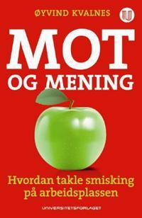 Mot og mening - Øyvind Kvalnes | Ridgeroadrun.org