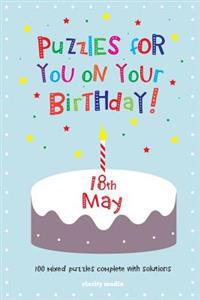 Puzzles for You on Your Birthday - 18th May
