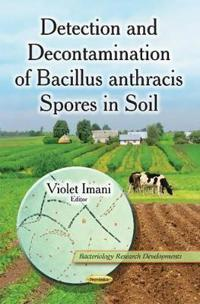 DetectionDecontamination of Bacillus Anthracis Spores in Soil