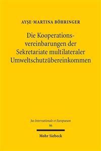 Die Kooperationsvereinbarungen Der Sekretariate Multilateraler Umweltschutzubereinkommen
