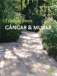 Trädgårdens gångar & murar