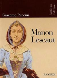 Puccini - Manon Lescaut: Opera Full Score
