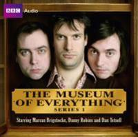 The Museum of Everything, Series 1