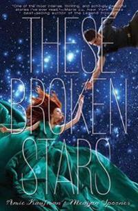 These Broken Stars - Amie Kaufman - häftad (9781423171218 ...