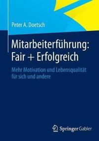Mitarbeiterf hrung: Fair + Erfolgreich
