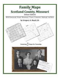 Family Maps of Scotland County, Missouri