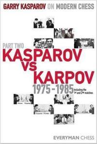 Garry kasparov on modern chess - kasparov vs karpov 1975-1985