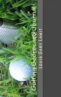 Golfing Scorecard Journal