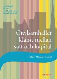Civilsamhället klämt mellan stat och kapital : välfärd, mångfald, framtid