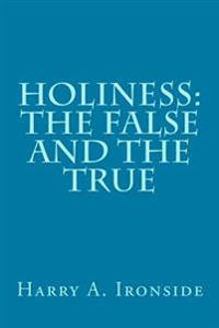 Holiness: The False and the True