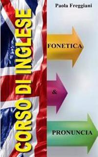 Pillole Di Inglese: Fonetica E Pronuncia