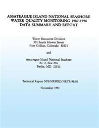 Assateague Island National Seashore Water Quality Monitoring 1987-1990 Data Summary and Report