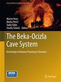 The Beka-Ocizla Cave System