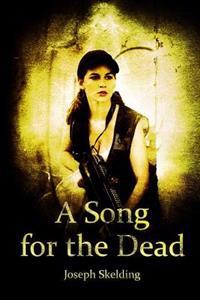 A Song for the Dead