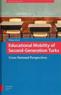 Educational Mobility of Second-Generation Turks