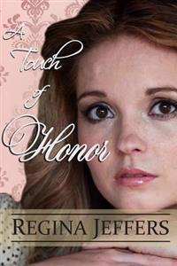 A Touch of Honor: Book 7 of the Realm Series