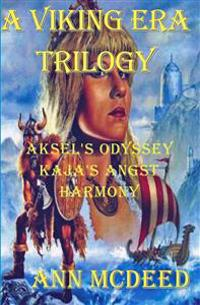A Viking Era Trilogy: An Epic Story of Historical Romance and Religion