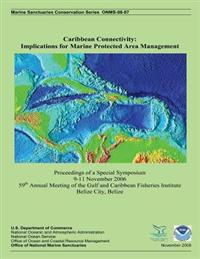 Caribbean Connectivity: Implications for Marine Protected Area Management