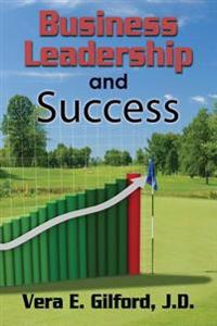 Business Leadership and Success