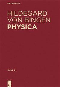 Physica. Liber Subtilitatum Diversarum Naturarum Creaturarum: Band 3: Kommentiertes Register Der Deutschen Worter