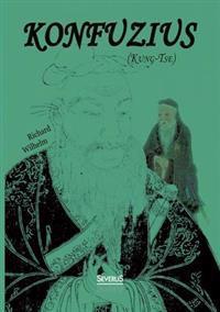 Konfuzius (Kung-Tse)