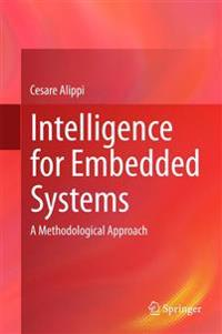 Intelligence for Embedded Systems