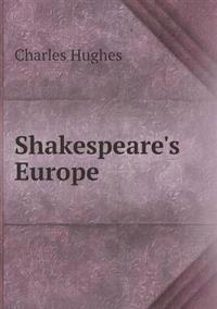 Shakespeare's Europe