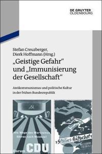 """""""Geistige Gefahr"""" und """"Immunisierung der Gesellschaft"""""""