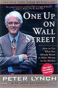 One up on wall street - how to use what you already know to make money in t