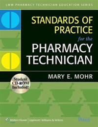 Standards of Practice for the Pharmacy Technician +  Lab Experiences for the Pharmacy Technician, 2nd Ed. + Pharmaceutical Calculations for the Pharmacy Technician + Practical Pharmacology for the Pharmacy Technician ""