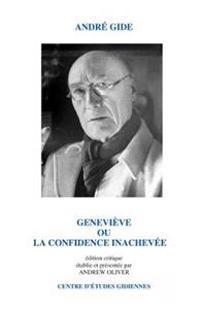 Genevieve: Ou La Confidence Inachevee