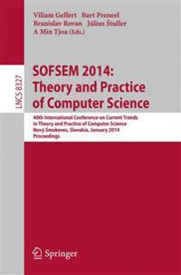 Sofsem 2014, Theory and Practice of Computer Science