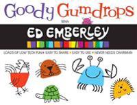 Goody Gumdrops With Ed Emberley