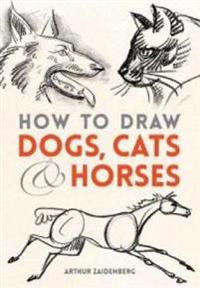 How to Draw Dogs, Cats & Horses