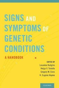 Signs and Symptoms of Genetic Conditions